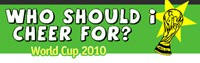 Cover image: World Cup 2010 - Who Should I Cheer For?