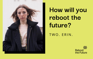 Cover image: How Will You Reboot the Future? - Erin