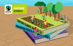 Cover image: Climate, Fairtrade and You - Education Pack for Secondary Schools