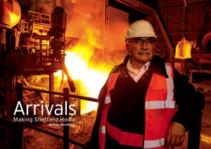 Cover image: Arrivals: Making Sheffield Home