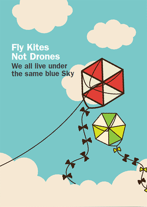 Cover image: Fly Kites Not Drones