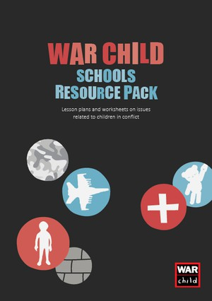 Cover image: War Child Schools Resource Pack